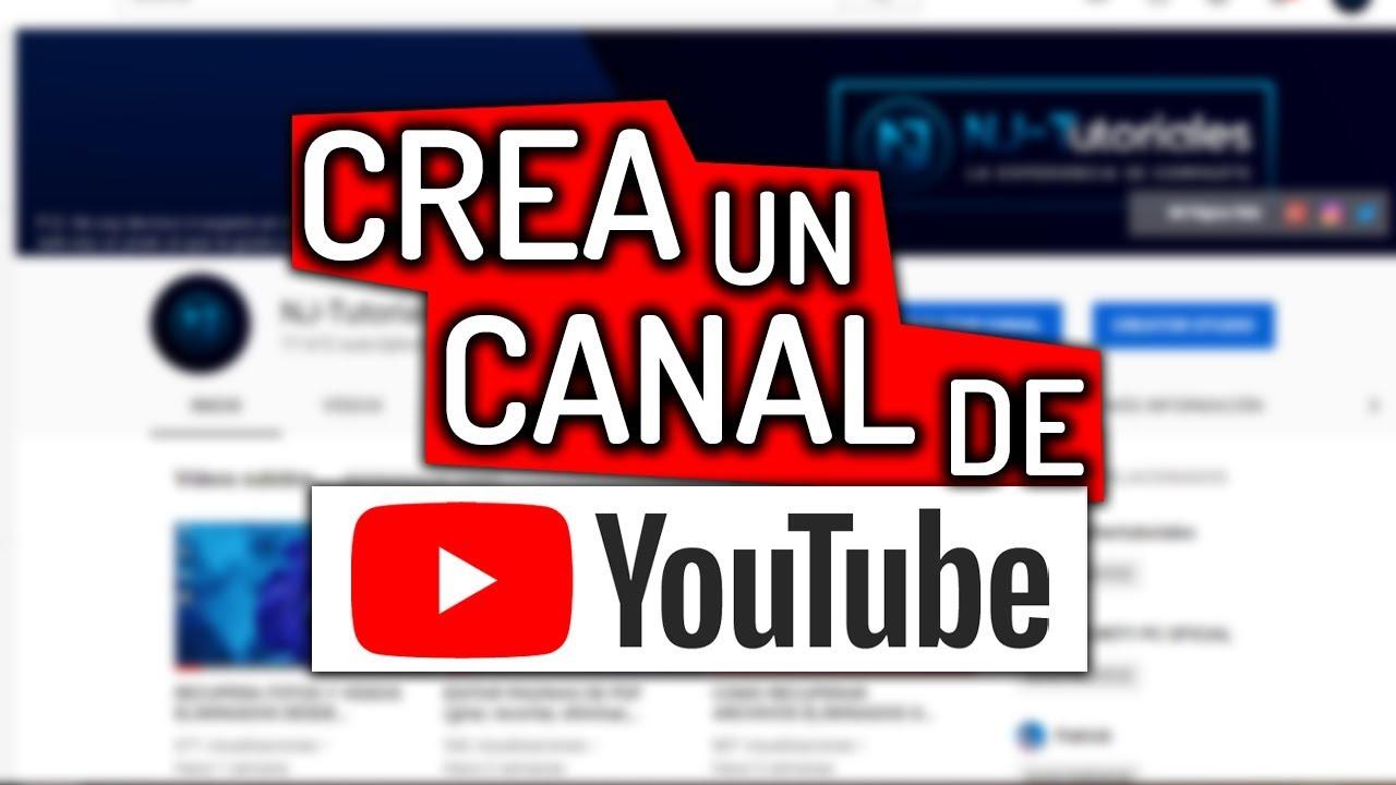 Abre un canal de YouTube